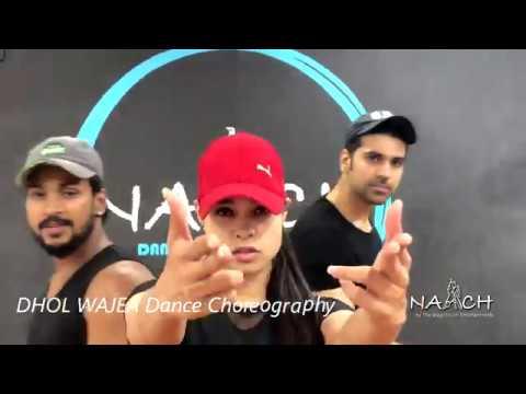 DHOL WAJEA - Parmish Verma || Desi Crew || Choreography || NAACH by the MagicTough Entertainments
