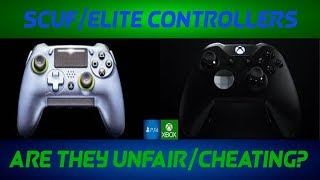 Is Using A Scuf/Elite Controller Cheating? (Advanced Warfare)