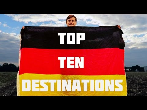 TOP 10 DESTINATIONS IN GERMANY!