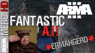 ARMA 3 Alpha - FANTASTIC AI! (ERMAHGERD Artificial Intelligence!) HD ARMA III PC