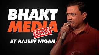 """BHAKT MEDIA"" By Rajeev Nigam"
