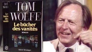 Tom Wolfe - Le bûcher des vanités (1988)