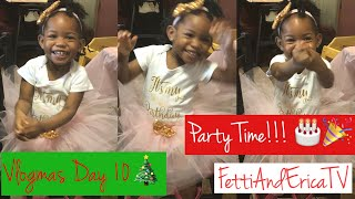 VLOGMAS DAY 10: IT'S PARTY TIME!!