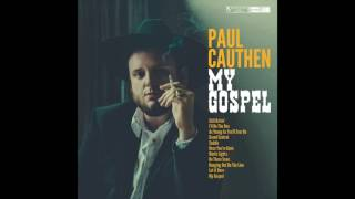 Paul Cauthen - My Gospel (audio)