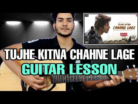 tujhe-kitna-chahne-lage-(kabir-singh)-guitar-chords-lesson- -guitar-tutorial