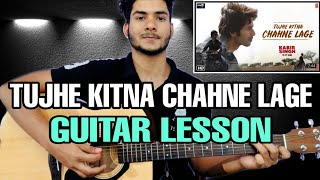 In this lesson i will teach you how to play tujhe kitna chahne lage song by arijit singh from the flim kabir guitar chords and strumming pattern , a...