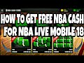 HOW TO GET FREE NBA CASH FOR NBA LIVE MOBILE 18   REP👉REVEALED   NBA LIVE MOBILE 18