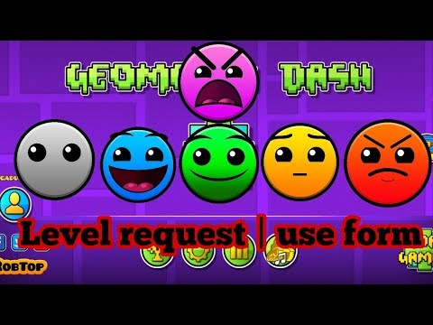 Level request [read description] | use form in description | geometry dash