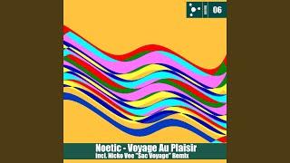 Voyage au plaisir (Original Mix)