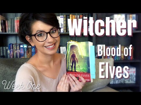 WITCHER BOOK CHAT | BLOOD OF ELVES | WEEK ONE