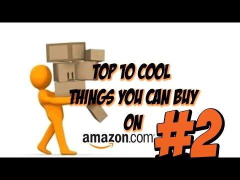 Top 10 Cool Things You Can Buy Online #2!