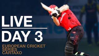 🔴 Dream11 European Cricket Series Cartaxo Day 3 | Cricket Live Stream