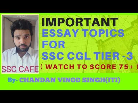 SSC CGL 2017 TIER 3 ESSAY TOPICS   MUST DO TOPICS FOR SSC CGL DESCRIPTIVE PAPER   