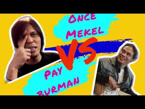 Once Mekel Ditantang Pay Burman! Selanjutnya??