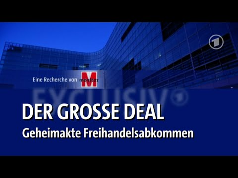 ARD - #TTIP - Der große Deal - Geheimakte Freihandelsabkommen - 4.8.2014