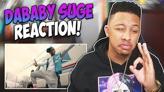 Dababy - Suge (Yea Yea) Official Music Video Reaction Video