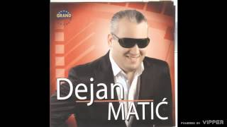 Dejan Matic - Evo mene - (Audio 2010)