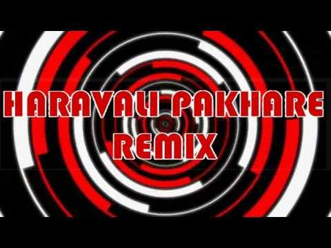 Haravali Pakhare (Balak Palak) DJ Nitesh & DJ Ankit