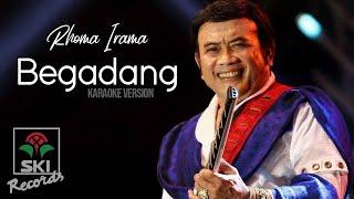 Rhoma Irama - Begadang (karaoke Version)