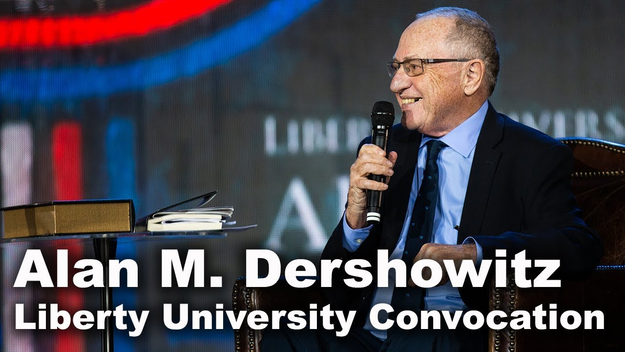 Alan M. Dershowitz - Liberty University Convocation