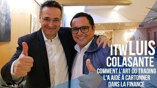 ITW Luis Colasante :  surdiplômé (HEC, Dauphine, ENSAE, Mines) et économiste de marché !