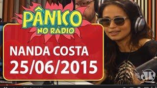 Nanda Costa e coletivo Batida Nacional - Pânico - 25/06/15