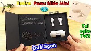 Trên tay tai nghe bluetooth Pamu Slide Mini QUÁ NGON nghe cực ĐÃ