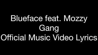 """Blueface feat. Mozzy - Gang (Official Music Video Lyrics) """"Dirt Bag"""""""