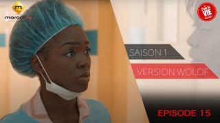 Série - C'est la vie - Saison 1 - Episode 15 (version wolof)