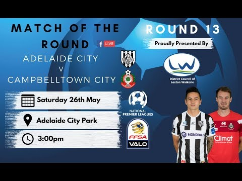 NPLSA Round 13 Adelaide City FC  vs Campbelltown City Soccer and Social Club