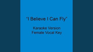 I Believe I Can Fly (Karaoke Female With Backgrounds)