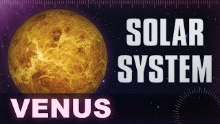 Venus - Solar System & Universe Planets Facts -  Animation Educational Videos For Kids