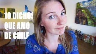 10 DICHOS QUE AMO DE CHILE CECILY