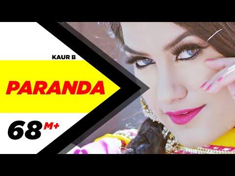 Paranda (Full Video) | Kaur B | JSL | Latest Song 2016 | Kaur B New Song | Speed Records