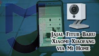Gambar cover Jajal Menu Mi Home Terbaru Yang Menggunakan Device CCTV Xiaofang