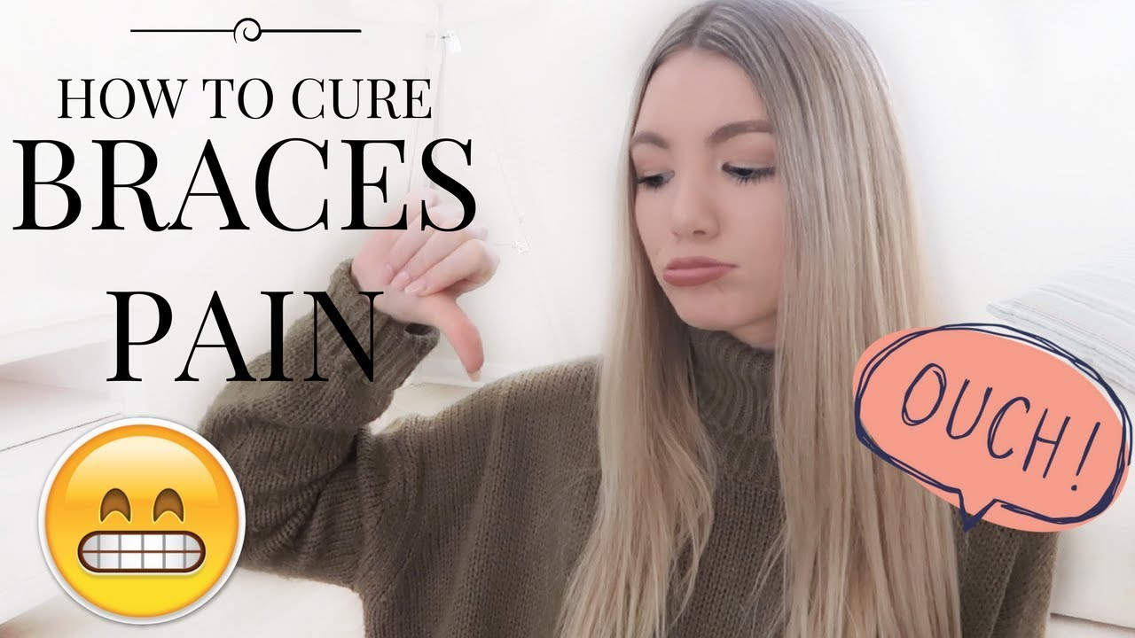 Tips For Curing Braces Pain
