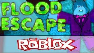 Roblox: FLOOD ESCAPE!