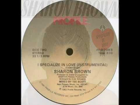 sharon brown.i specialize in love 12 inch