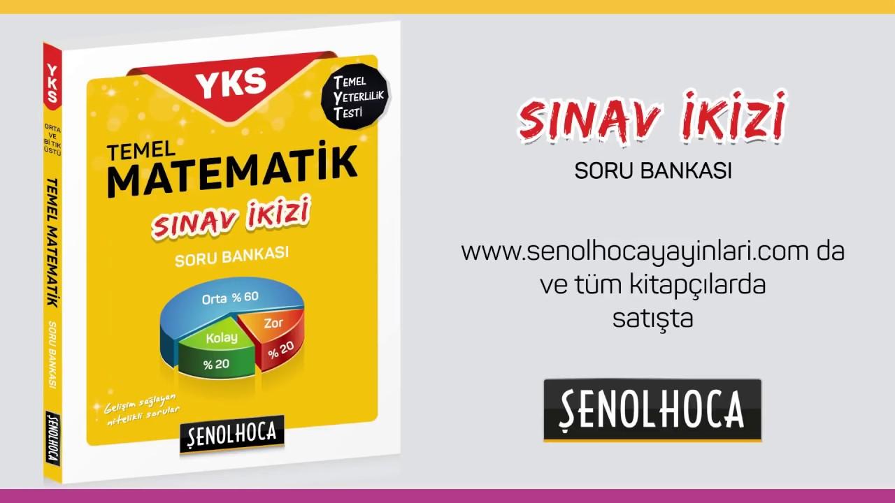 YKS TYT Temel Matematik Soru Bankası Sınav İkizi Şenol Hoca Yayınları