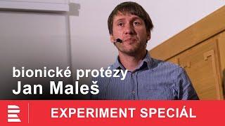 Jan Maleš: Jaká je budoucnost protéz a co nám přináší bionika?