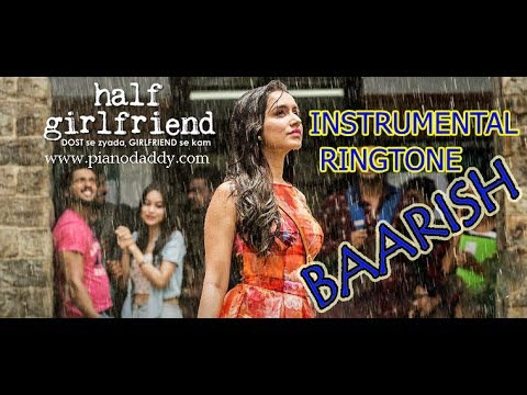 BARISH KA PANI  RINGTONE | HALF GIRLFRIEND