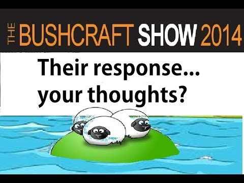 A Bush Craft Show response