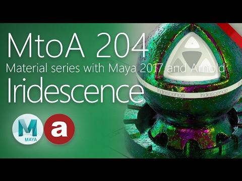 MtoA 204 | Iridescence | Material series using Arnold with Maya 2017