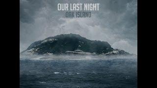 Our Last Night Oak Island Lyrics
