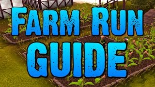 Runescape - Full Farm Run Guide