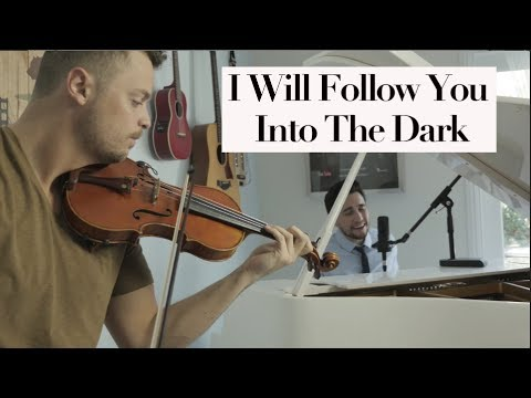 I Will Follow You Into The Dark  Death Cab For Cutie Chester See & Rob Landes Violin Piano