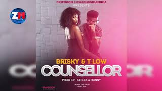 BRISKY & T-LOW - COUNSELLOR (Official Audio) |ZedMusic| Zambian Music 2018