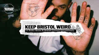 Keep Bristol Weird | A Boiler Room & British Council Documentary