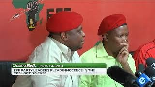 EFF leaders plead innocence in VBS Bank looting