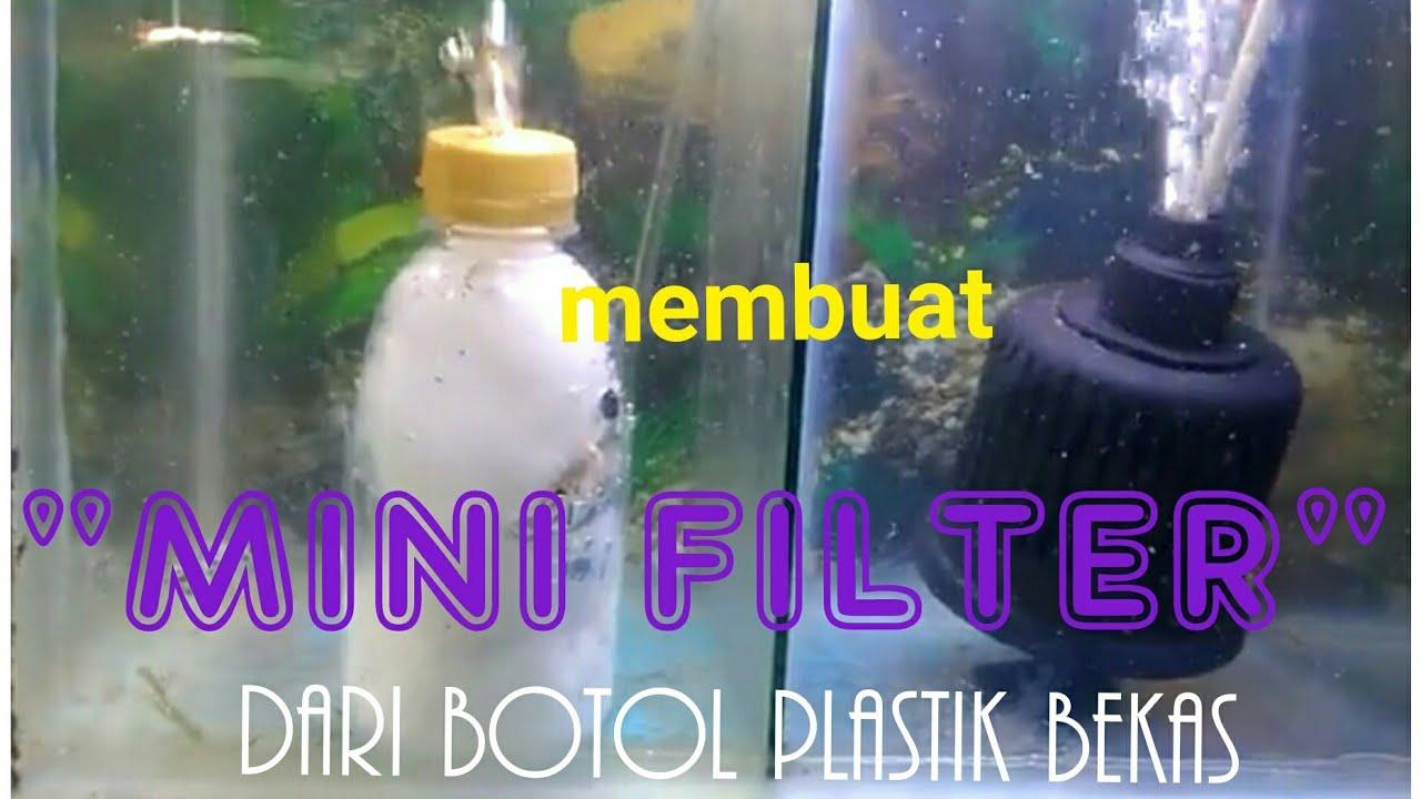 Filter Dari Bahan Botol Plastik Bekas